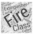 Choosing a Fire Extinguisher for Your Home Word vector image vector image