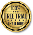 100 free trial gold label vector image vector image