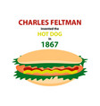 charles feltman invented the hot dog in 1867 vector image vector image