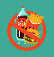 fast food is prohibited vector image vector image