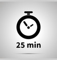 twenty five minutes timer simple black icon with vector image vector image