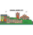 canada quebec city city skyline architecture vector image vector image