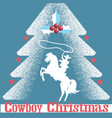 cowboy christmas card blue background with cowboy vector image