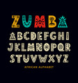hand drawn african tribal font vector image