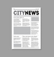 newspaper city news with headers vector image vector image