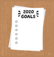 2020 new year goals clipboard with white sheet vector image