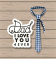 happy fathers day card with elegant tie vector image