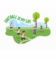 flat banner football is my life green vector image vector image