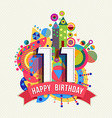 Happy birthday 11 year greeting card poster color vector image vector image