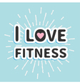 I love fitness text with heart sign Shining effect vector image