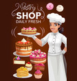 pastry shop patisserie bakery poster vector image