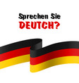 sprechen sie deutch question do you speak german vector image vector image