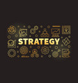 strategy golden outline banner on dark background vector image