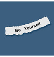 Text be yourself on note paper vector image vector image