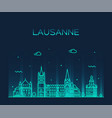 lausanne skyline switzerland a linear style vector image vector image