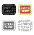 pet shop signpet shop single icon in black style vector image vector image