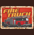firefighters fire truck rusty metal plate vector image vector image