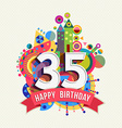 Happy birthday 35 year greeting card poster color vector image