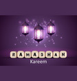ramadan kareem greetings with lanterns vector image vector image