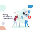 asking for medical consultation vector image vector image