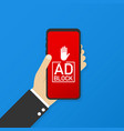 hand holding mobile with ad blocker screen flat vector image