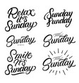 sunday set hand written lettering quotes vector image vector image