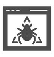 window bug solid icon website virus vector image