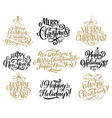 christmas new year holidays lettering quotes vector image vector image