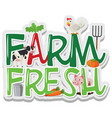 word design for farm fresh vector image vector image