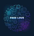 free love round colorful outline vector image