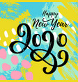 happy new year 2020 card vector image vector image