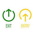 sign of entry and exit vector image vector image
