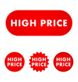 high price button vector image vector image
