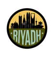riyadh saudi arabia city skyline silhouette icon vector image