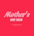 mother editable stylish text effect realistic 3d