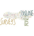 you can do online surveys for money text vector image vector image
