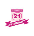 21 february calendar with ribbon vector image vector image
