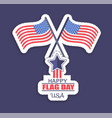 happy flag day usa poster vector image