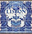 lisbon ceramic tile lisboa souvenir vector image vector image