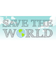 Save the world theme with sky and earth vector image vector image