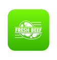 fresh beef icon green vector image